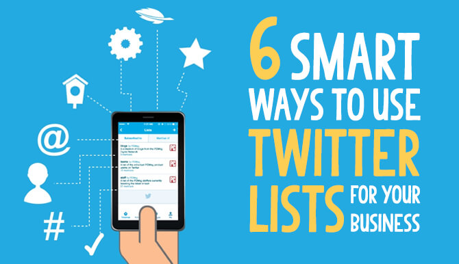 6 ways to use twitter lists for your business