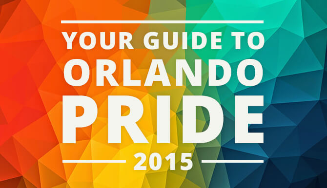 Your Guide to Orlando Pride 2015