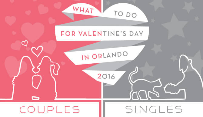 Things to do in Orlando for Valentine's Day 2016