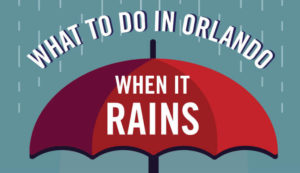 What to do in orlando when it rains