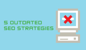 Outdated SEO strategies