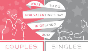 Things To Do For Valentine's Day In Orlando 2018